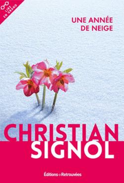 Une année de neige par Christian Signol