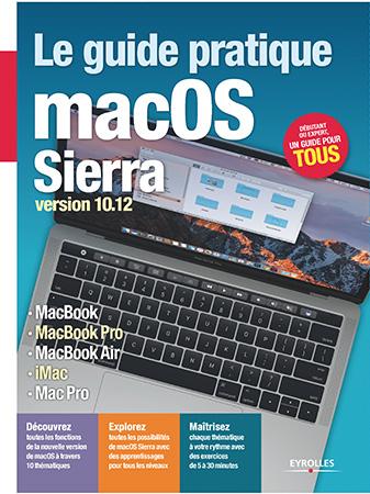 Le guide pratique macOS Sierra version 10.12