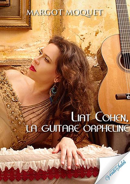 Liat Cohen : La Guitare Orpheline