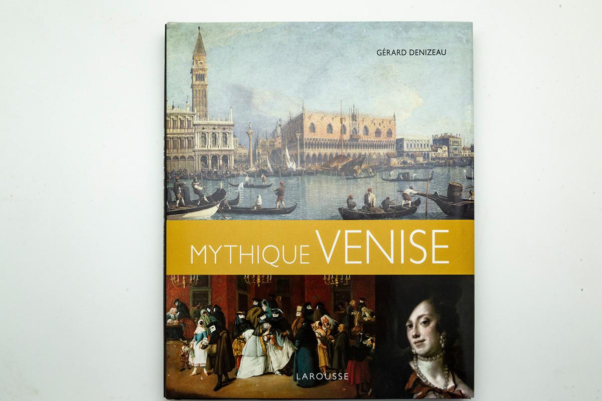 Mythique Venise – Gérard Denizeau