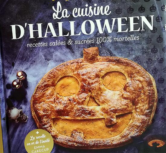 La collection J'adore des Editions Solar s'enrichit d'un nouveau titre La Cuisine d'Halloween - Recettes salées et sucrées 100 % mortelles.