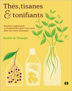 Livre Thés, tisanes et tonifiants