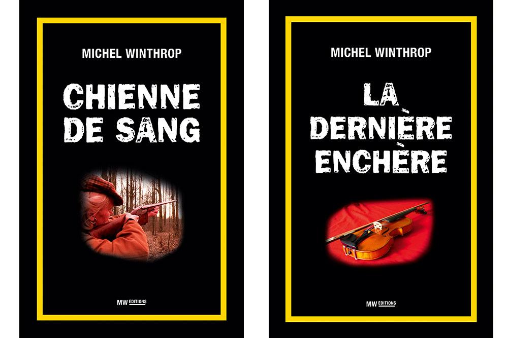 Michel Winthrop : Chienne de sang et La dernière enchère