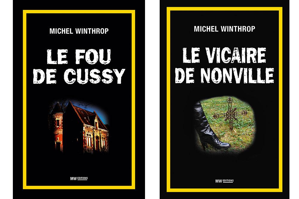 Michel Winthrop : Le Fou de Cussy et Le Vicaire de Nonville
