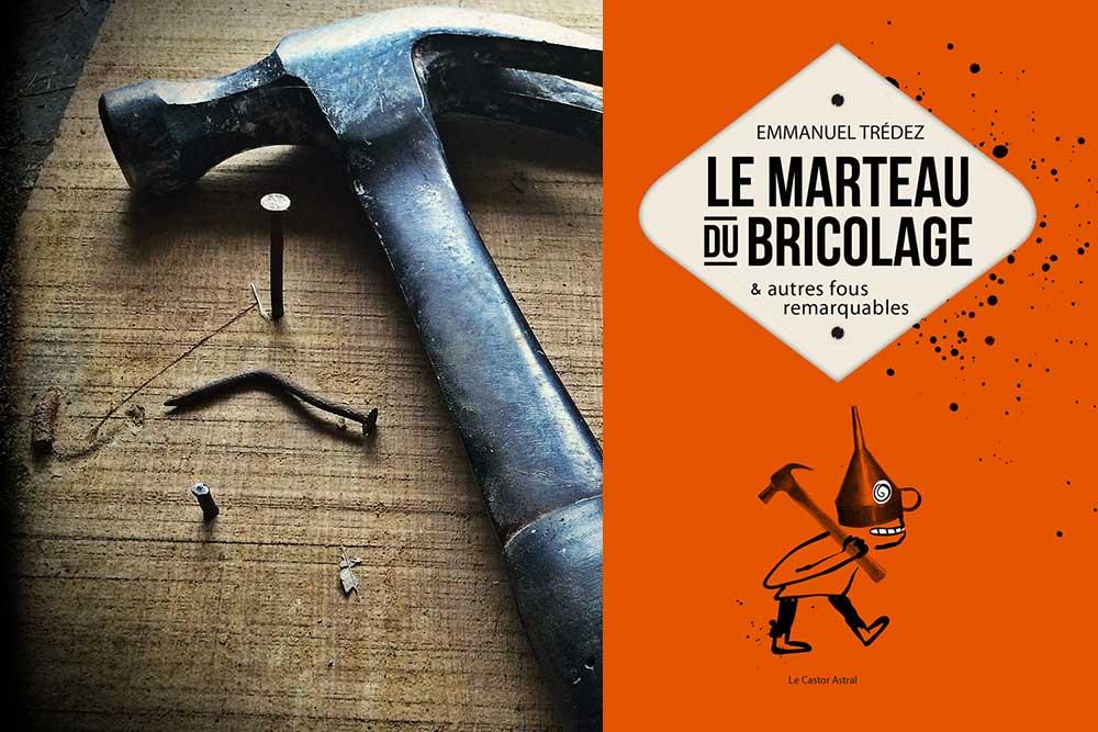 Bricolage - Le marteau du Bricolage