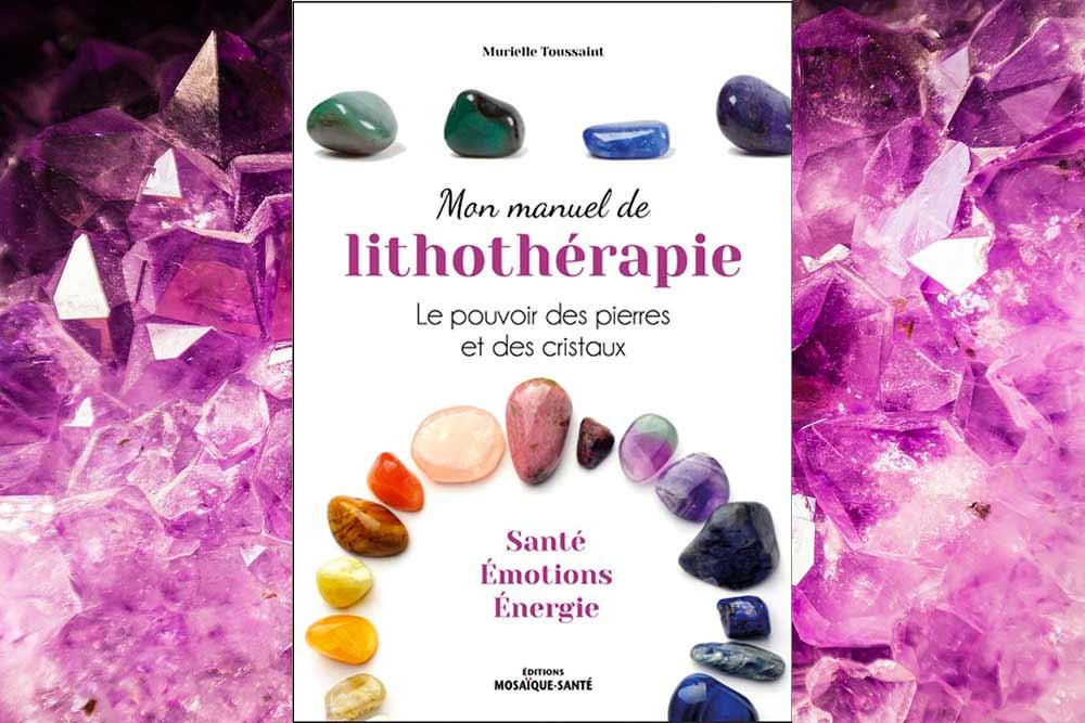 Le Manuel de Lithothérapie