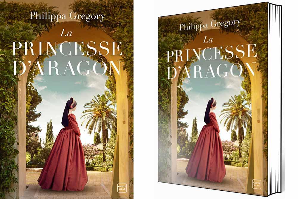 Haute Ville - Roman La Princesse d'Aragon