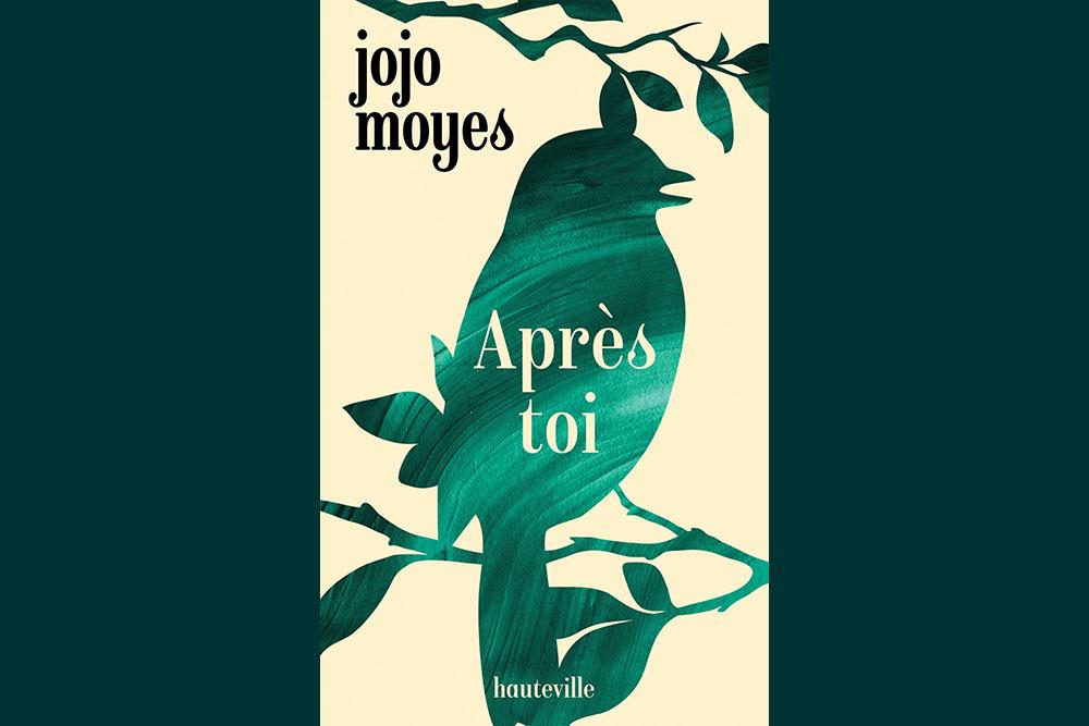 Après toi - La trilogie phénomène de Jojo Moyes à (re)découvrir dans une nouvelle édition poche inédite.