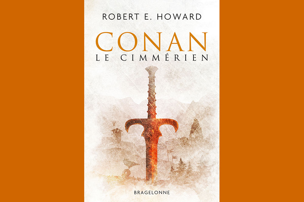 Bragelonne - Conan le Cimmérien